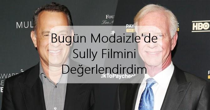 Sully Filmini Değerlendirdim